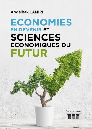 Abdelhak LAMIRI - Économies en Devenir et Sciences Économiques du Futur