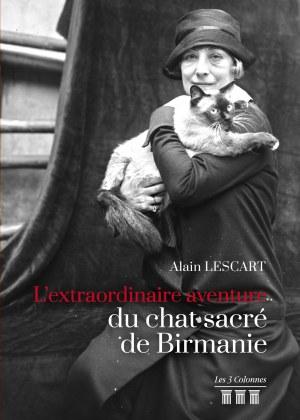 Alain LESCART - L'extraordinaire aventure du chat sacré de Birmanie