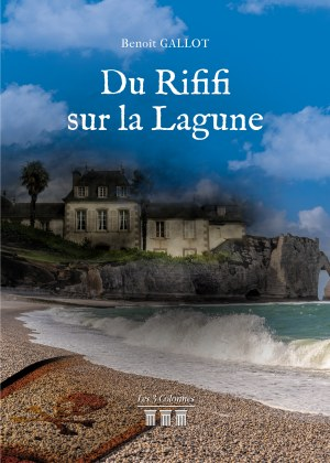 Benoît GALLOT - Du Rififi sur la Lagune