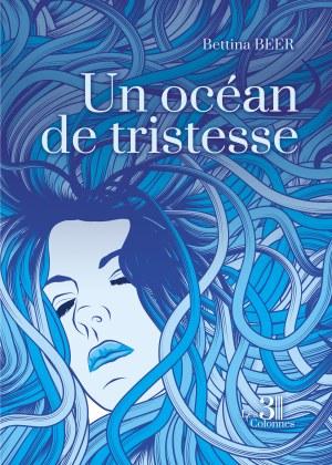 Bettina BEER - Un océan de tristesse