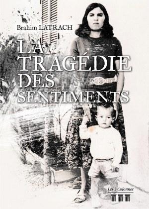 Brahim LATRACH - La tragédie des sentiments