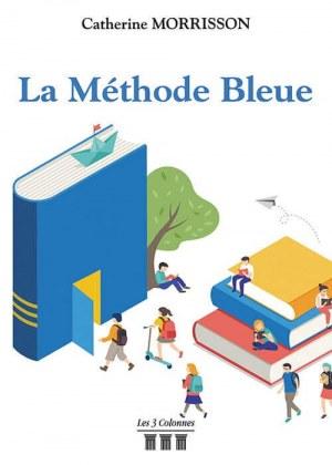Catherine MORRISSON - La Méthode Bleue
