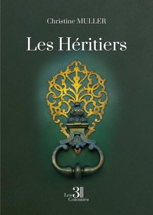 Christine MULLER - Les Héritiers