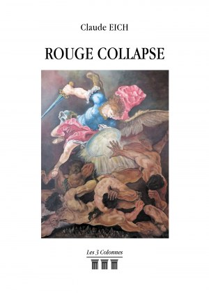 Claude EICH - Rouge Collapse