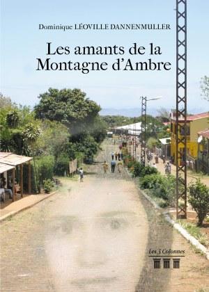 Dominique LÉOVILLE DANNENMULLER - Les amants de la Montagne d'Ambre