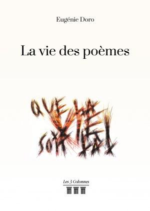 Eugénie  DORO - La vie des poèmes