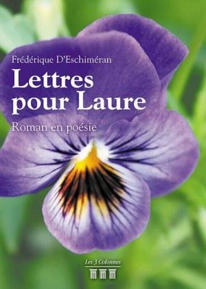 Frédérique D'Eschiméran - Lettres pour Laure