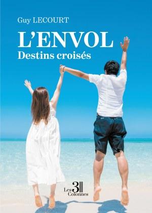 Guy LECOURT - L'Envol - Destins croisés