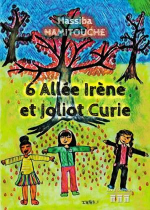 Hassiba HAMITOUCHE - 6 Allée Irène et Joliot Curie