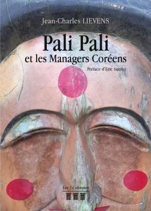 Jean-Charles LIEVENS - Pali Pali et les Managers Coréens