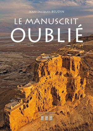 Jean-Jacques BEUDIN - Le Manuscrit Oublié