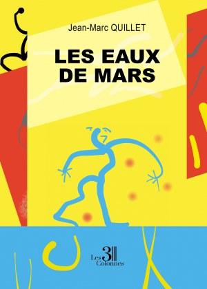 Jean-Marc QUILLET - Les Eaux de Mars