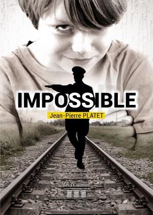 Jean-Pierre PLATET - Impossible