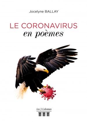 Jocelyne BALLAY - Le coronavirus en poèmes