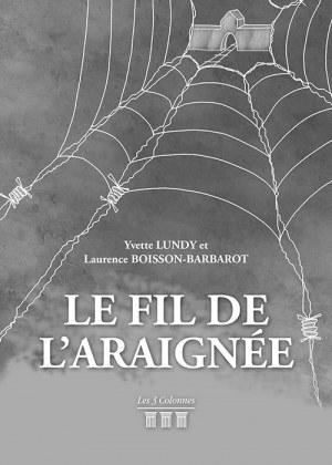 Laurence BOISSON-BARBAROT Yvette LUNDY - Le Fil de l'Araignée