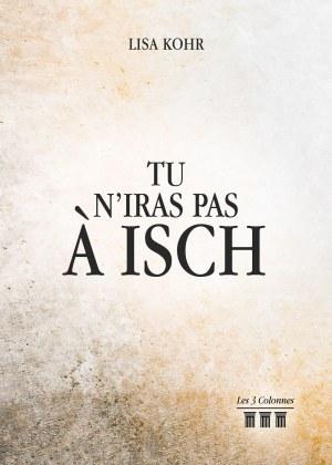 Lisa KOHR - Tu n'iras pas à Isch