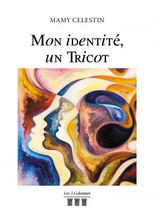 Mamy CELESTIN - Mon identité, un Tricot