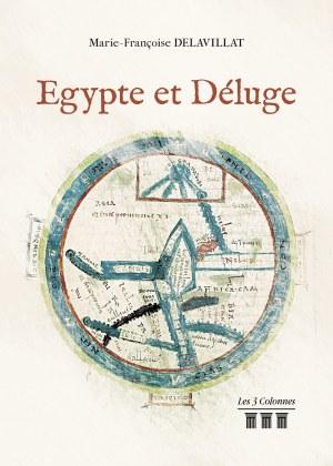 Marie Françoise DELAVILLAT - Égypte et Déluge