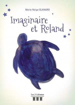 Marie-Neige GLANARD - Imaginaire et Roland