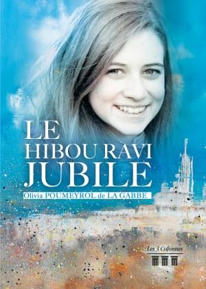 Olivia POUMEYROL DE LA GABBE - Le hibou ravi jubile