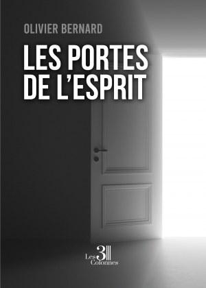 Olivier BERNARD - Les portes de l'esprit