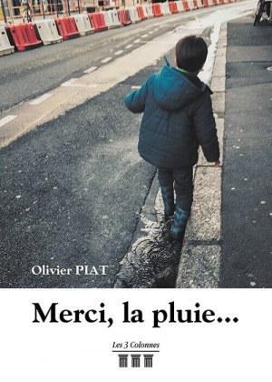 Olivier PIAT - Merci la pluie