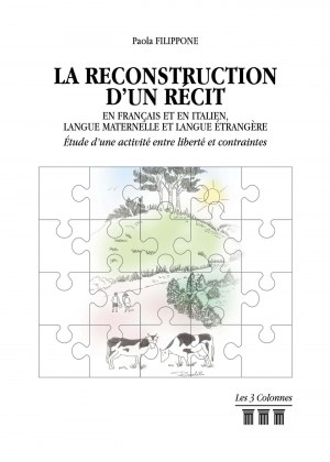 Paola FILIPPONE - La reconstruction d'un récit en français et en italien, langue maternelle et langue étrangère