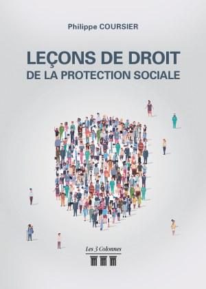 Philippe COURSIER - Leçons de droit de la protection sociale