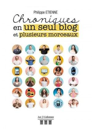 Philippe ETIENNE - Chroniques en un seul blog et plusieurs morceaux