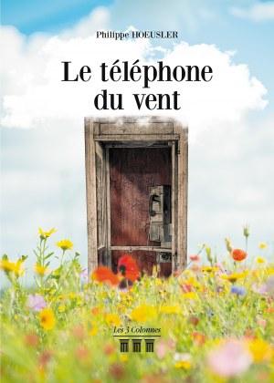 Philippe HOEUSLER - Le téléphone du vent