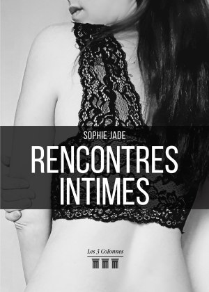 Sophie JADE - Rencontres intimes