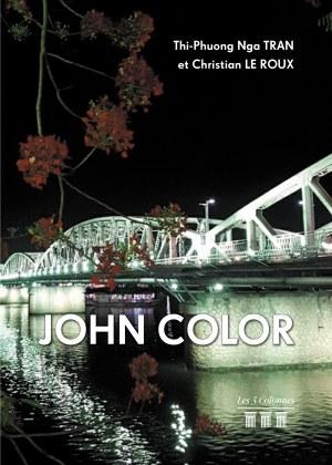 Thi-Phuong Nga & Christian TRAN & LE ROUX - John Color