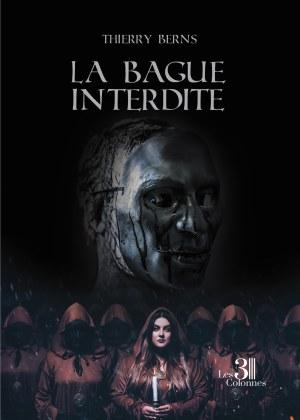 Thierry BERNS - La bague interdite