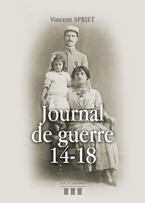 Vincent SPRIET - Journal de guerre 14-18