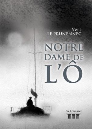 Yves LE PRUNENNEC - Notre Dame de l'Ô